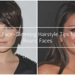 10 Life Saving Face Slimming Hairstyle Tips For Round Faces Slimming Haircuts For Chubby Faces