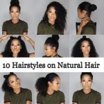 11 Quick And Easy Hairstyles On Natural Hair 11B/11C Natural 3C Hairstyles Medium Length