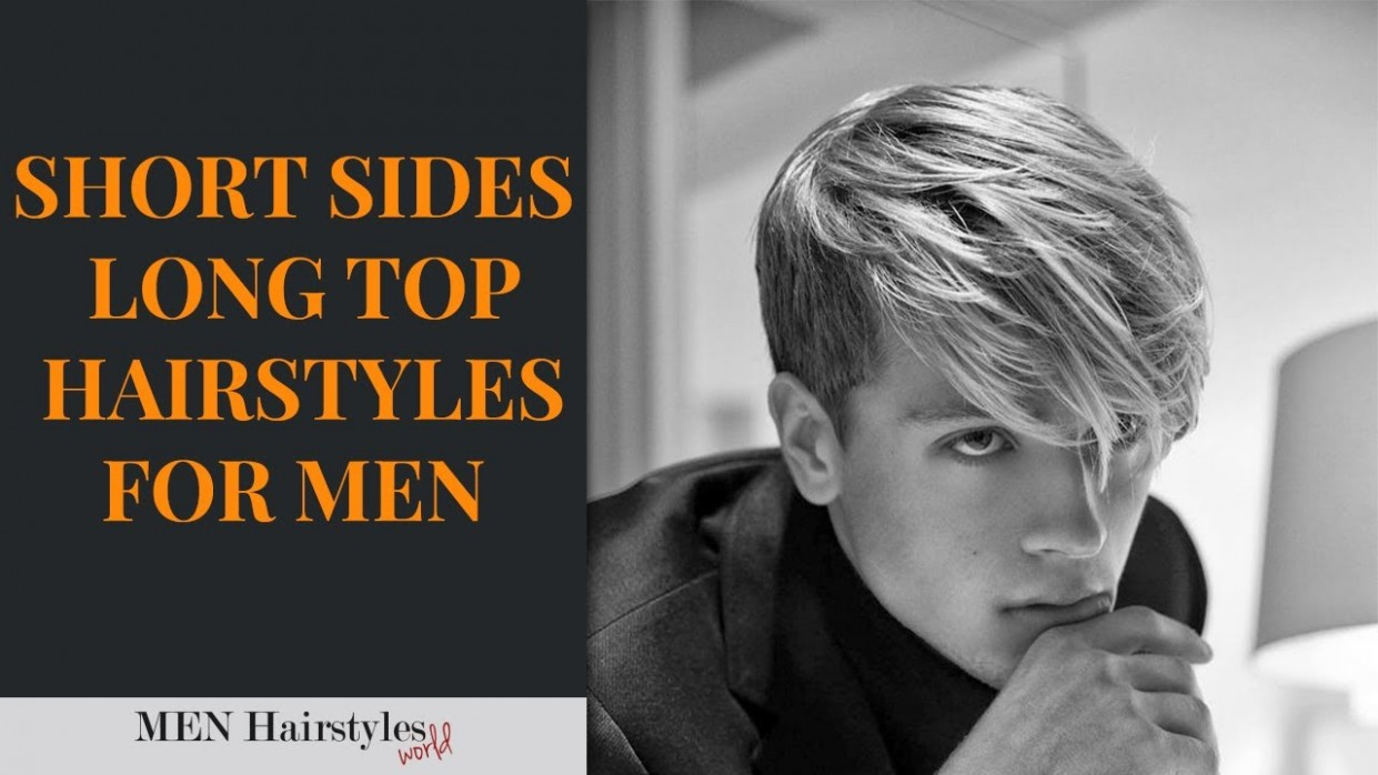 9 Coolest Short Sides Long Top Hairstyles For Men Men Short Sides Long Top Men