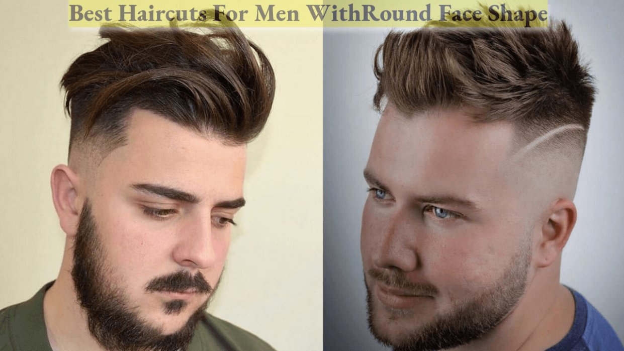 Best Hairstyles And Haircuts For Men With Round Faces Mens Hairstyle For Round Face Shape