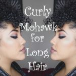 Curly Mohawk For Long Hair Long Curly Mohawk