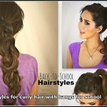 Cute Hairstyles For Curly Hair With Bangs For School Curly Hairstyles For School