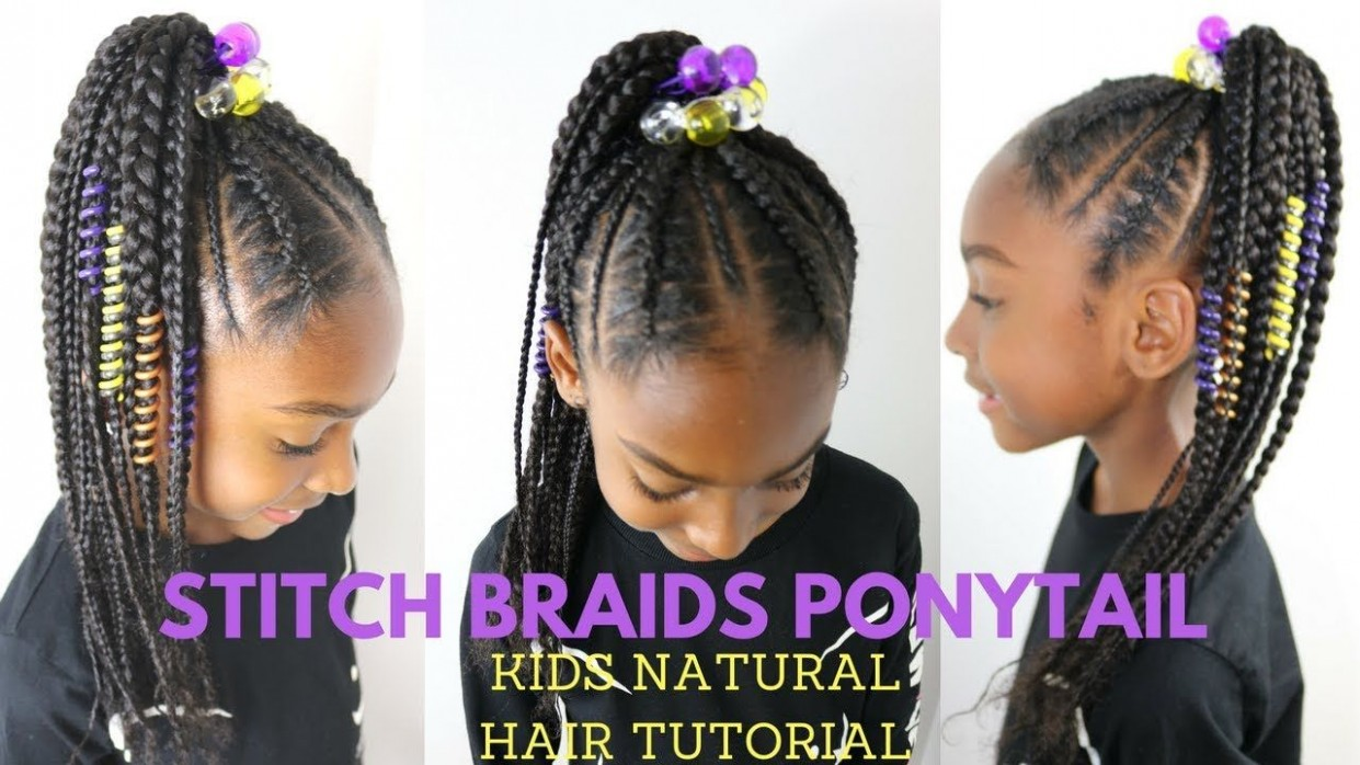 STITCH BRAIDS PONYTAIL ON KIDS NATURAL HAIR ( NO EXTENSIONS Braids For Kids With Long Hair